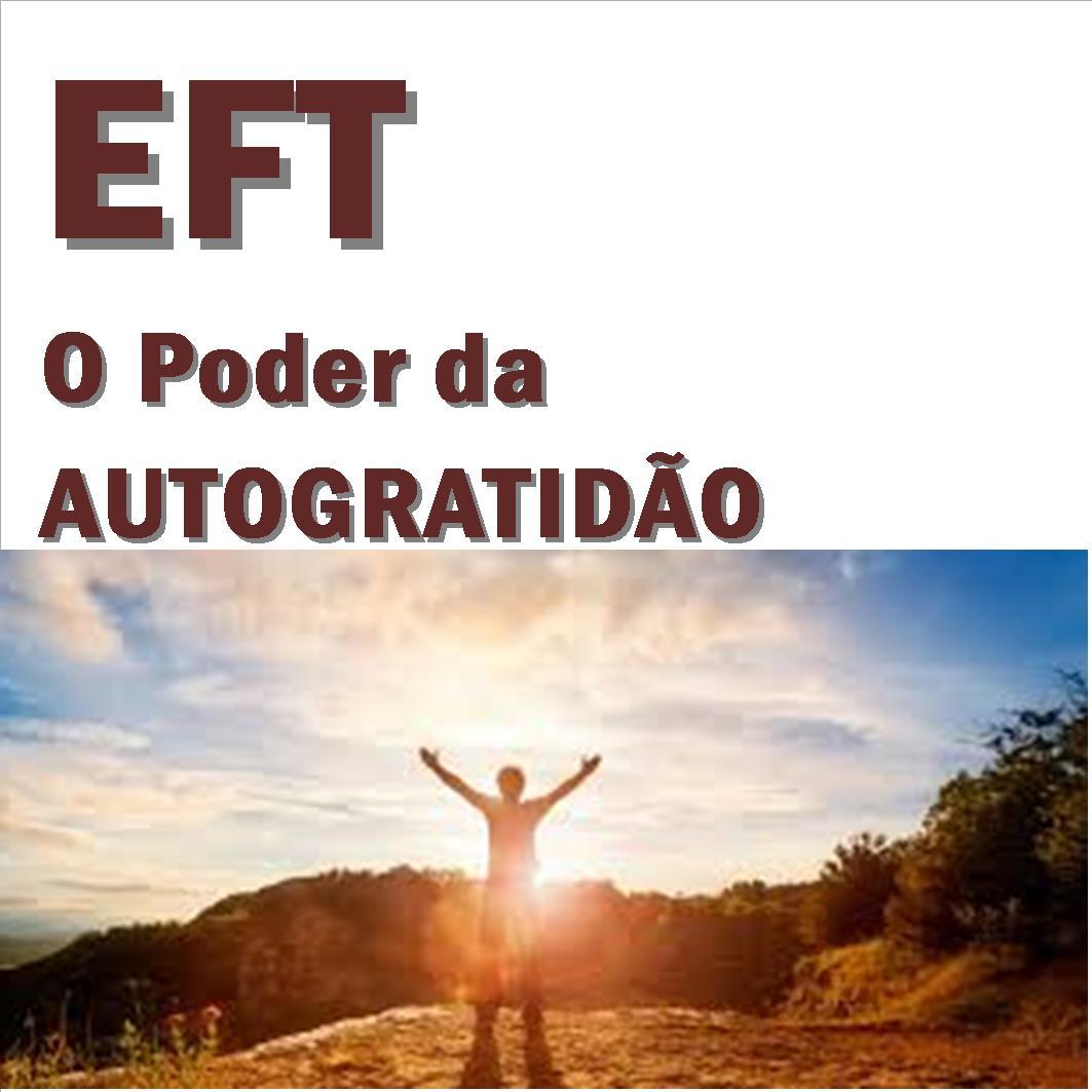 EFT e o Poder da Autogratidão